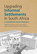 Upgrading Informal Settlements in South Africa