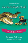 The Adventures of Tzar the Paddington Poodle - Crocodile Encounter