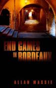 End Games in Bordeaux