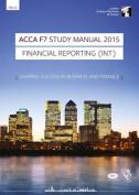 ACCA F7 Financial Reporting (International) Study Manual