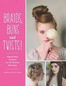 Braids, Buns & Twists