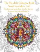 The Mandala Colouring Book