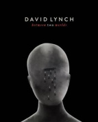 David Lynch - Between Two Worlds
