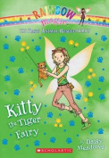 Kitty the Tiger Fairy (the Baby Animal Rescue Faires #2)