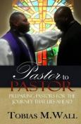Pastor to Pastor