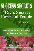 Success Secrets of Rich, Smart and Powerful People