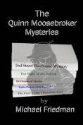 The Quinn Moosebroker Mysteries