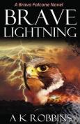 Brave Lightning
