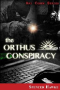 The Orthus Conspiracy