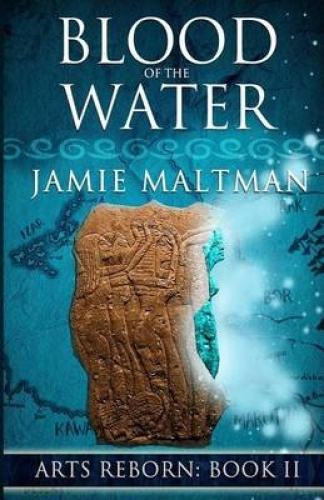 Blood of the Water by Jamie Maltman