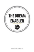 The Dream Enabler