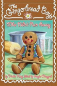The Gingerbread Boy, Who Didn't Run Away
