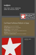 Civil Asset Forfeiture Reform in Texas