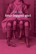 Four-Legged Girl: Poems