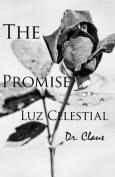 The Promise Luz Celestial
