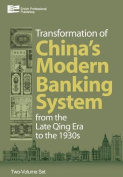 The Transformation of China's Banking System