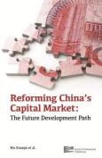 Reforming China's Capital Market