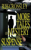 More Tales of Mystery and Suspense