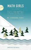 Math Girls Talk about Trigonometry