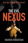 The Evil Nexus