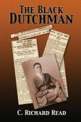 The Black Dutchman: Book One