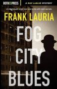 Fog City Blues