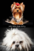 Adorable Dogs Diary