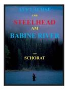 Auf Lachse Und Steelhead Am Babine River
