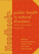 Handbook of Public Health in Natural Disasters