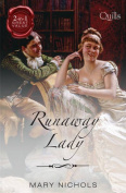 Runaway Lady/the Captain's Mysterious Lady/the Viscount's Unconventional Bride