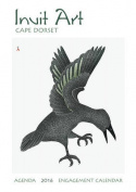 Inuit Art/Cape Dorset 2016 Engagement Calendar