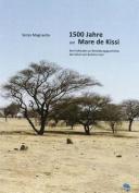 1500 Jahre am Mare De Kissi [GER]