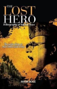 The Lost Hero - Mihir Bose