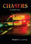 Chasers: An EMS Story