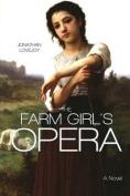The Farm Girl's Opera