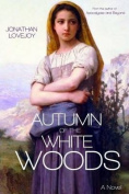 Autumn of the White Woods