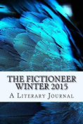 The Fictioneer Winter 2015