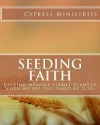 Seeding Faith