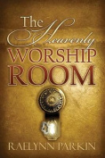 The Heavenly Worship Room