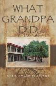 What Grandpa Did