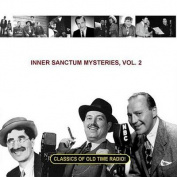 Inner Sanctum Mysteries, Vol. 2  [Audio]
