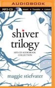 Shiver Trilogy [Audio]