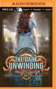 The Dark Unwinding  [Audio]