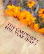 The Gardener's Five Year Diary