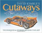 David Kimble's Cutaways