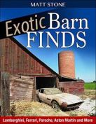 Exotic Barn Finds