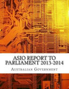 Asio Report to Parliament 2013-2014
