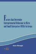 Factors That Determine Entrepreneurial Behaviour in Micro and Small Enterprises in Kenya