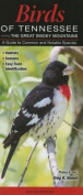 Birds of Tennessee, Incl. the Great Smoky Mountains