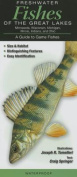 Freshwater Fishes of the Great Lakes